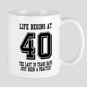 Life Begins At 40... 40th Birthday Mugs